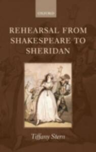 Rehearsal from Shakespeare to Sheridan - Tiffany Stern - cover