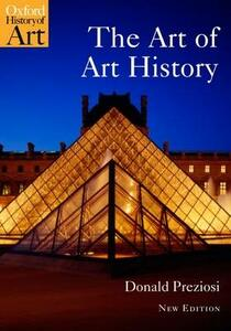 The Art of Art History: A Critical Anthology - Donald Preziosi - cover