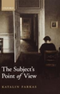 The Subject's Point of View - Katalin Farkas - cover