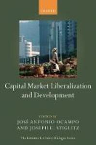 Capital Market Liberalization and Development - cover