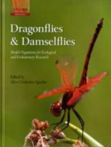 Dragonflies and Damselflies: Model Organisms for Ecological and Evolutionary Research - cover