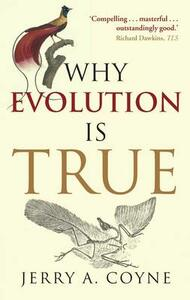 Why Evolution is True - Jerry A. Coyne - cover