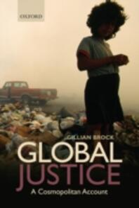 Global Justice: A Cosmopolitan Account - Gillian Brock - cover