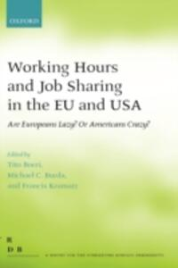 Working Hours and Job Sharing in the EU and USA: Are Europeans Lazy? Or Americans Crazy? - cover