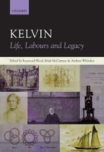 Kelvin: Life, Labours and Legacy - cover