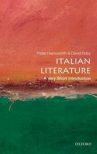 Italian Literature: A Very Short Introduction - Peter Hainsworth,David Robey - cover