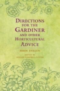 Directions for the Gardiner: and Other Horticultural Advice - John Evelyn - cover