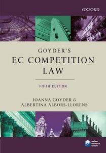 Goyder's EC Competition Law - Joanna Goyder,Albertina Albors-Llorens - cover
