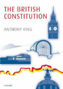 The British Constitution - Anthony King - cover