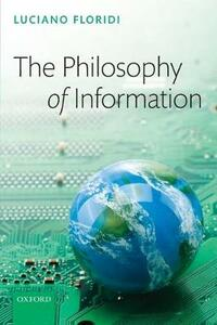 The Philosophy of Information - Luciano Floridi - cover