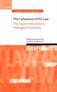 The Coherence of EU Law: The Search for Unity in Divergent Concepts - cover