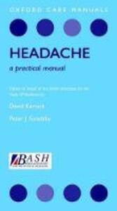 Headache: A Practical Manual - David Kernick,Peter J. Goadsby - cover