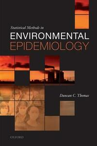Statistical Methods in Environmental Epidemiology - Duncan C. Thomas - cover