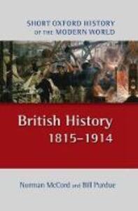 British History 1815-1914 - Norman McCord,Bill Purdue - cover