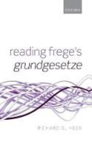 Reading Frege's Grundgesetze - Richard G. Heck - cover