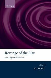 Revenge of the Liar: New Essays on the Paradox - cover