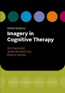 Oxford Guide to Imagery in Cognitive Therapy - cover