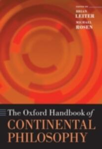 The Oxford Handbook of Continental Philosophy - cover