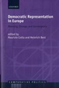 Democratic Representation in Europe: Diversity, Change, and Convergence - cover