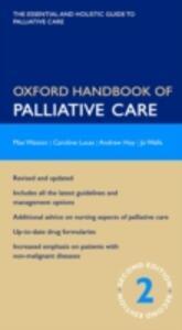 Oxford Handbook of Palliative Care - Max Watson,Caroline Lucas,Andrew Hoy - cover