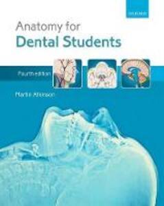 Anatomy for Dental Students - Martin E. Atkinson - cover