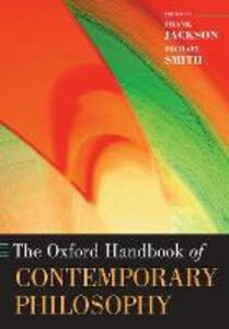 The Oxford Handbook of Contemporary Philosophy - cover