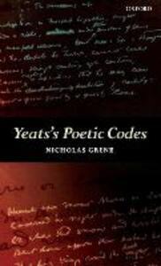 Yeats's Poetic Codes - Nicholas Grene - cover