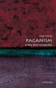 Paganism: A Very Short Introduction - Owen Davies - cover