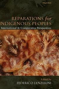 Reparations for Indigenous Peoples: International and Comparative Perspectives - cover