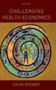 Challenging Health Economics - Gavin Mooney - cover