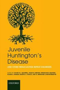 Juvenile Huntington's Disease: and other trinucleotide repeat disorders - cover