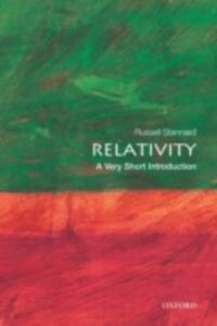 Relativity: A Very Short Introduction - Russell Stannard - cover
