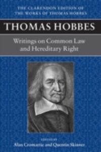 Thomas Hobbes: Writings on Common Law and Hereditary Right - cover
