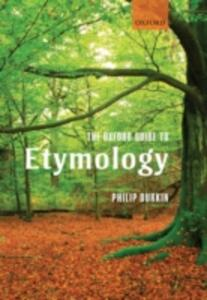 The Oxford Guide to Etymology - Philip Durkin - cover