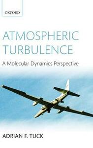Atmospheric Turbulence: a molecular dynamics perspective - Adrian F. Tuck - cover