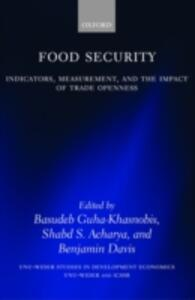 Food Security: Indicators, Measurement, and the Impact of Trade Openness - cover