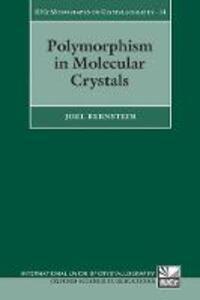 Polymorphism in Molecular Crystals - Joel Bernstein - cover
