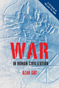 War in Human Civilization - Azar Gat - cover
