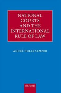 National Courts and the International Rule of Law - Andre Nollkaemper - cover