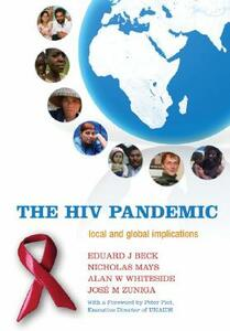 The HIV Pandemic: Local and global implications - cover