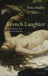 French Laughter: Literary Humour from Diderot to Tournier - Walter Redfern - cover