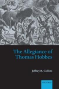 The Allegiance of Thomas Hobbes - Jeffrey R. Collins - cover