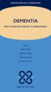 Dementia: From advanced disease to bereavement - cover