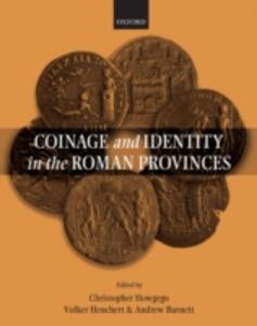 Coinage and Identity in the Roman Provinces - cover