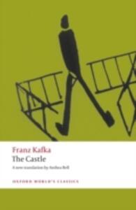 The Castle - Franz Kafka,Anthea Bell - cover