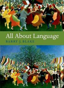 All About Language: A Guide - Barry J. Blake - cover