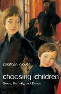 Choosing Children: Genes, Disability, and Design - Jonathan Glover - cover