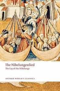 The Nibelungenlied: The Lay of the Nibelungs - cover