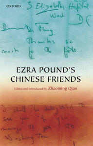 Ezra Pound's Chinese Friends: Stories in Letters - cover