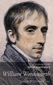 William Wordsworth: 21st-Century Oxford Authors - cover